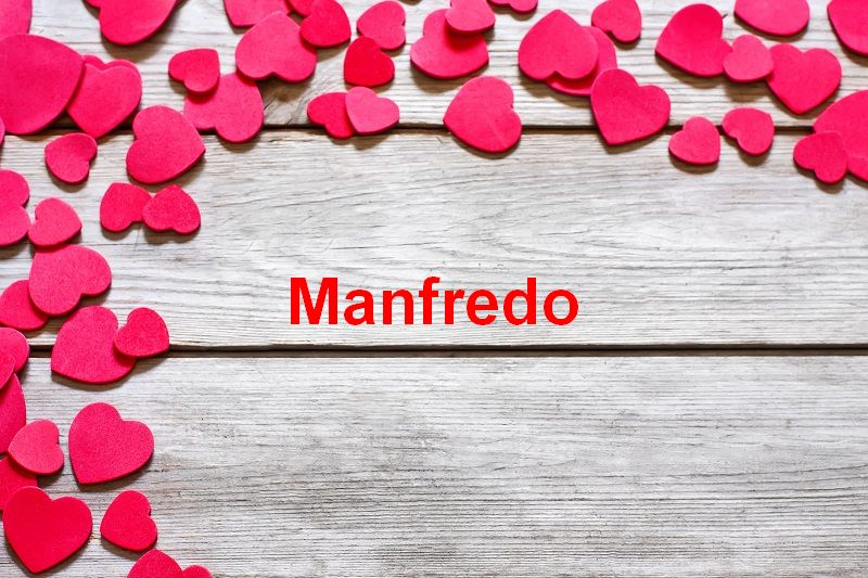 Bilder mit namen Manfredo - Bilder mit namen Manfredo