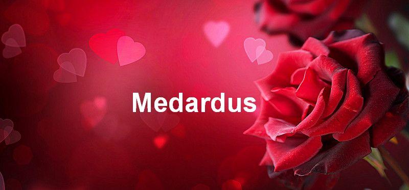 Bilder mit namen Medardus - Bilder mit namen Medardus