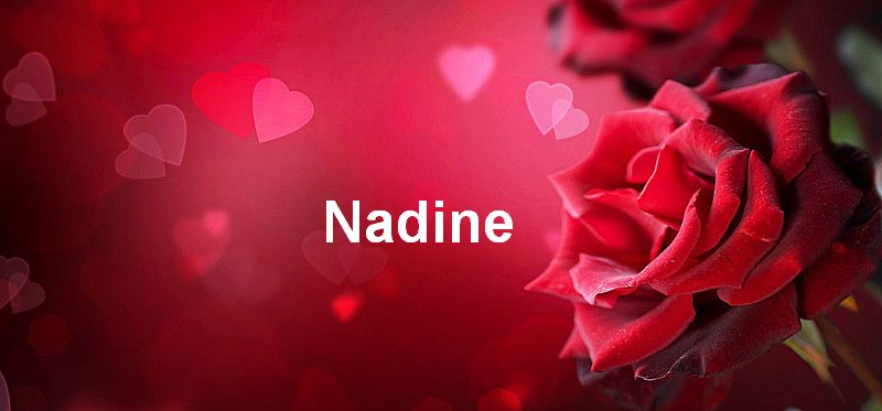 Bilder mit namen Nadine - Bilder mit namen Nadine