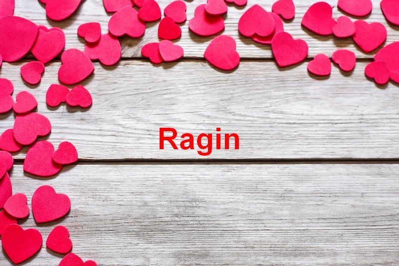 Bilder mit namen Ragin - Bilder mit namen Ragin
