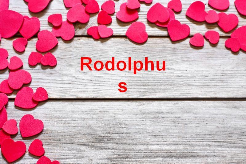 Bilder mit namen Rodolphus - Bilder mit namen Rodolphus