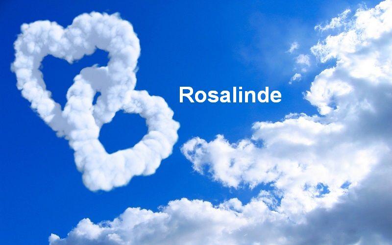 Bilder mit namen Rosalinde - Bilder mit namen Rosalinde