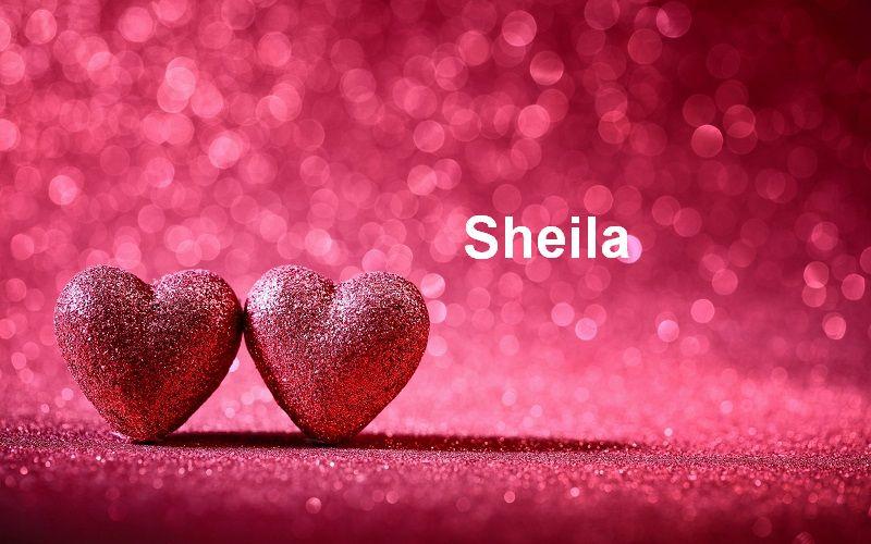 Bilder mit namen Sheila  - Bilder mit namen Sheila