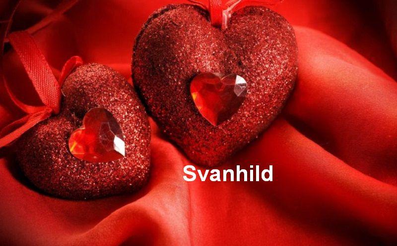 Bilder mit namen Svanhild - Bilder mit namen Svanhild