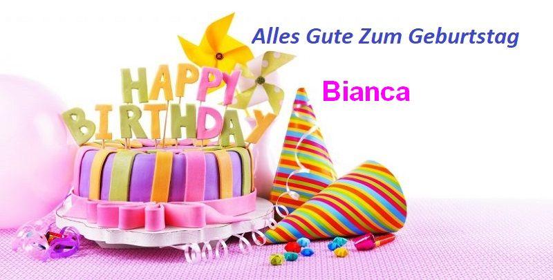 Geburtstagswünsche für Biancabilder - Geburtstagswünsche für Bianca