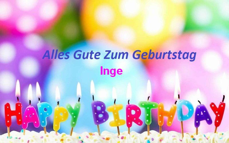 Geburtstagswünsche für Ingebilder - Geburtstagswünsche für Inge