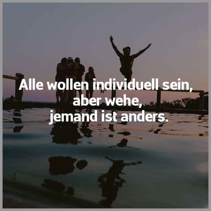 Alle wollen individuell sein aber wehe jemand ist anders - Alle wollen individuell sein aber wehe jemand ist anders