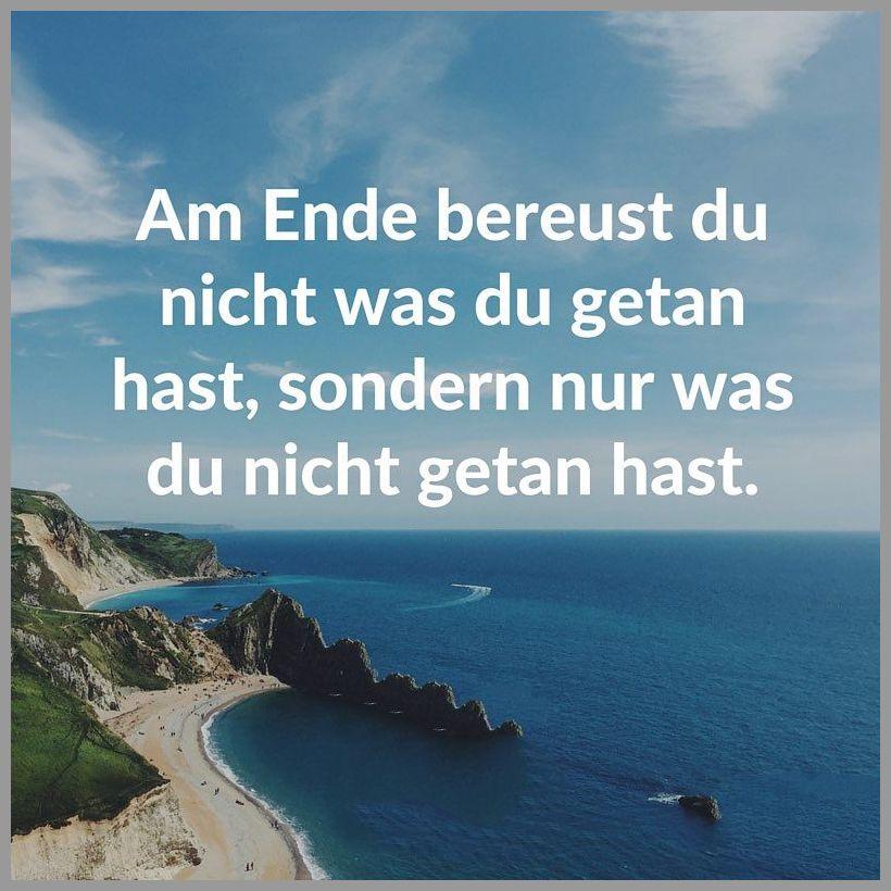 Am ende bereust du nicht was du getan hast sondern nur was du nicht getan hast - Am ende bereust du nicht was du getan hast sondern nur was du nicht getan hast
