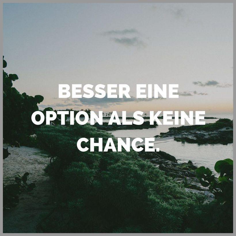 Besser eine option als keine chance - Besser eine option als keine chance