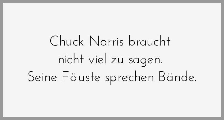 Chuck norris braucht nicht viel zu sagen seine faeuste sprechen baende - Chuck norris braucht nicht viel zu sagen seine faeuste sprechen baende