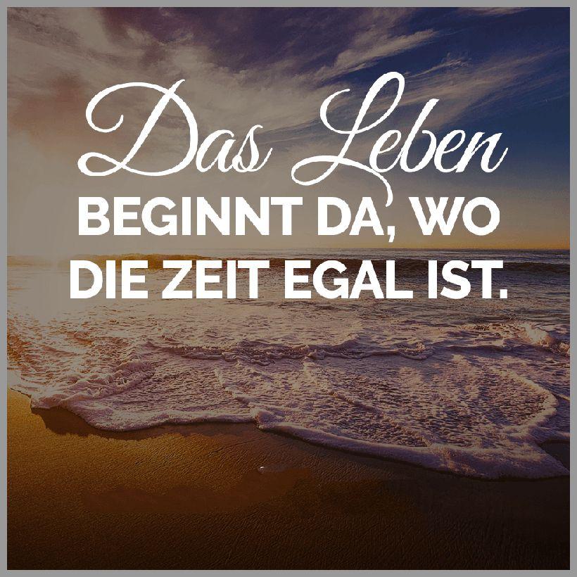 Das leben beginnt da wo die zeit egal ist - Das leben beginnt da wo die zeit egal ist