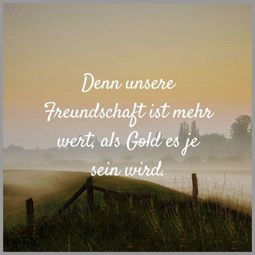 Denn unsere freundschaft ist mehr wert als gold es je sein wird - Denn unsere freundschaft ist mehr wert als gold es je sein wird