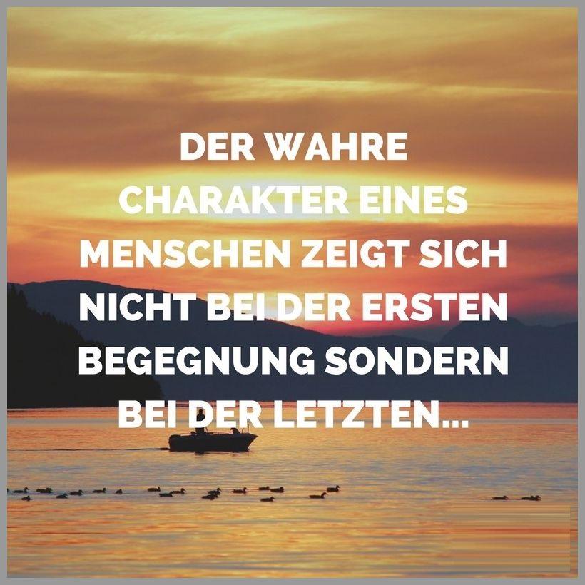 Der wahre charakter eines menschen zeigt sich nicht bei der ersten begegnung sondern bei der letzten - Der wahre charakter eines menschen zeigt sich nicht bei der ersten begegnung sondern bei der letzten