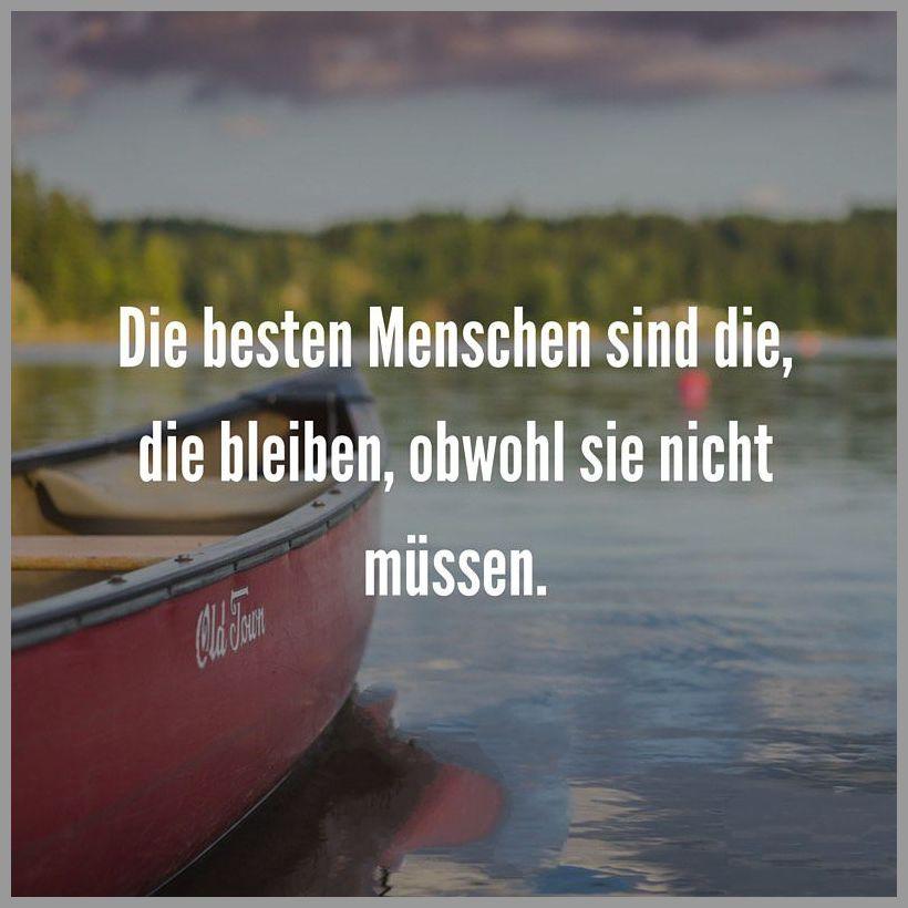 Die besten menschen sind die die bleiben obwohl sie nicht muessen - Die besten menschen sind die die bleiben obwohl sie nicht muessen