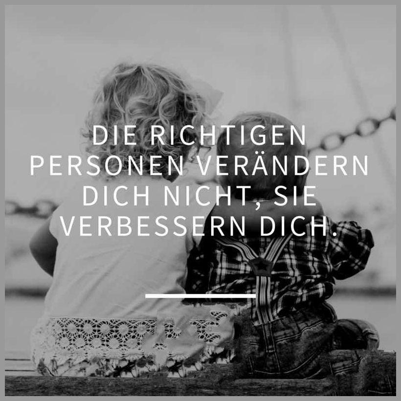 Die richtigen personen veraendern dich nicht sie verbessern dich - Die richtigen personen veraendern dich nicht sie verbessern dich