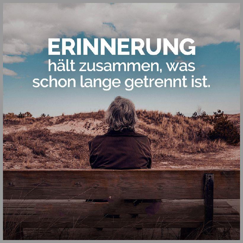 Erinnerung haelt zusammen was schon lange getrennt ist 1 - Erinnerung haelt zusammen was schon lange getrennt ist