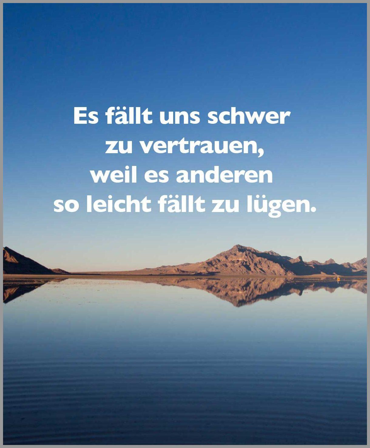 Es faellt uns schwer zu vertrauen weil es anderen so leicht faellt zu luegen - Es faellt uns schwer zu vertrauen weil es anderen so leicht faellt zu luegen