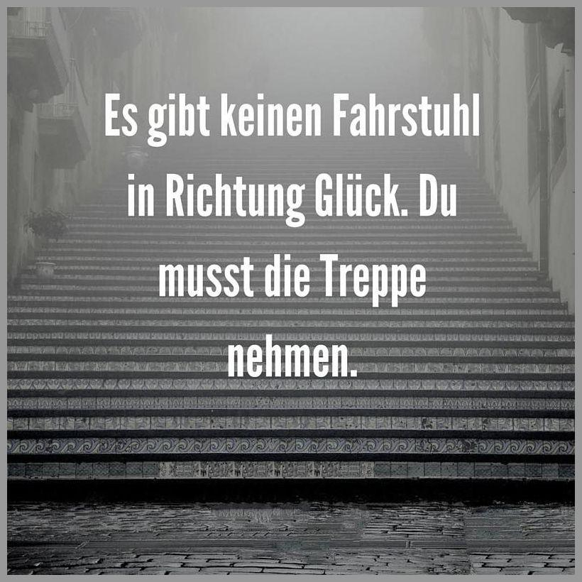 Es gibt keinen fahrstuhl in richtung glueck du musst die treppe nehmen - Es gibt keinen fahrstuhl in richtung glueck du musst die treppe nehmen