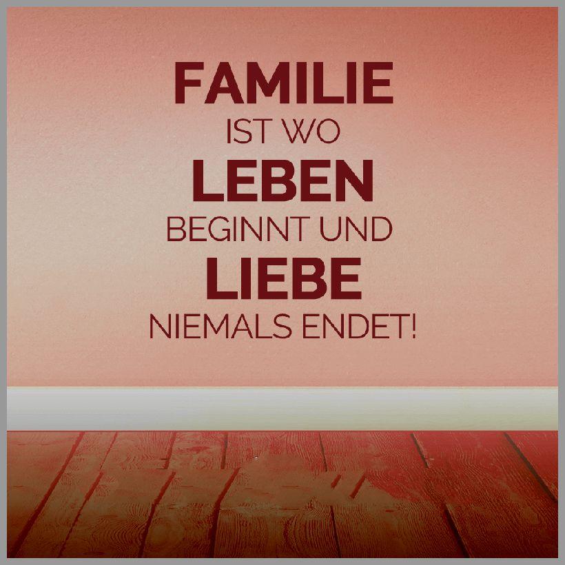 Familie ist wo leben beginnt und liebe niemals endet 1 - Familie ist wo leben beginnt und liebe niemals endet