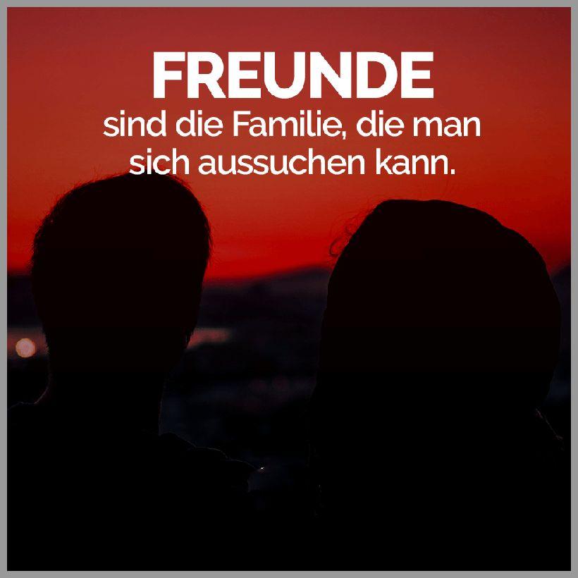Freunde sind die familie die man sich aussuchen kann - Freunde sind die familie die man sich aussuchen kann
