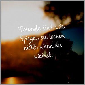 Freunde sind wie spiegel sie lachen nicht wenn du weinst 300x300 - Freunde sind wie spiegel sie lachen nicht wenn du weinst