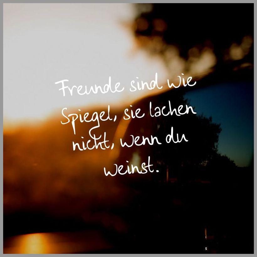 Freunde sind wie spiegel sie lachen nicht wenn du weinst - Freunde sind wie spiegel sie lachen nicht wenn du weinst