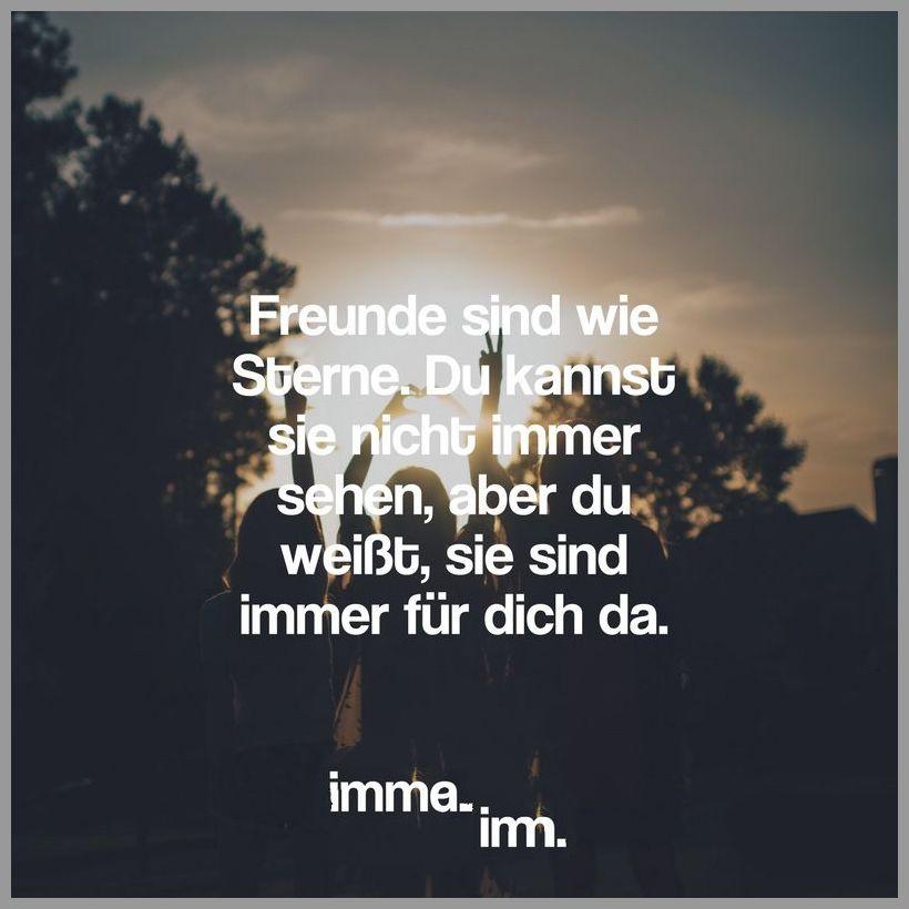 Freunde sind wie sterne du kannst sie nicht immer sehen aber du weisst sie sind immer fuer dich da - Freunde sind wie sterne du kannst sie nicht immer sehen aber du weisst sie sind immer fuer dich da