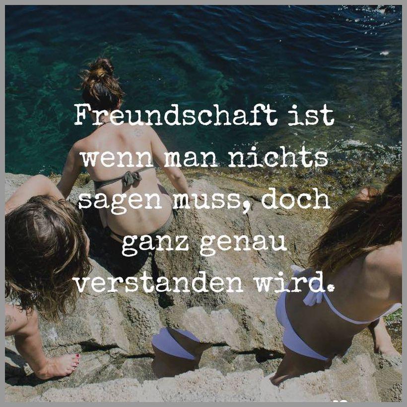 Freundschaft ist wenn man nichts sagen muss doch ganz genau verstanden wird - Freundschaft ist wenn man nichts sagen muss doch ganz genau verstanden wird