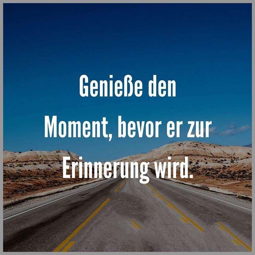 Geniesse den moment bevor er zur erinnerung wird - Geniesse den moment bevor er zur erinnerung wird