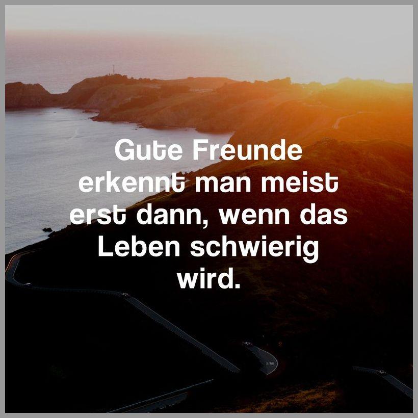 Gute freunde erkennt man meist erst dann wenn das leben schwierig wird - Gute freunde erkennt man meist erst dann wenn das leben schwierig wird