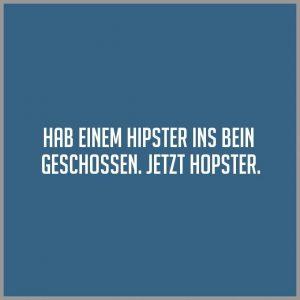 Hab einem hipster ins bein geschossen jetzt hopster 300x300 - Hab einem hipster ins bein geschossen jetzt hopster