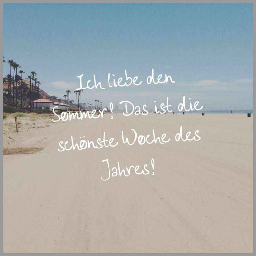 Ich liebe den sommer das ist die schoenste woche des jahres - Ich liebe den sommer das ist die schoenste woche des jahres