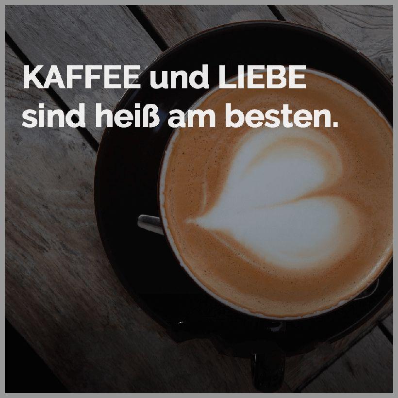 Kaffee und liebe sind heiss am besten - Kaffee und liebe sind heiss am besten