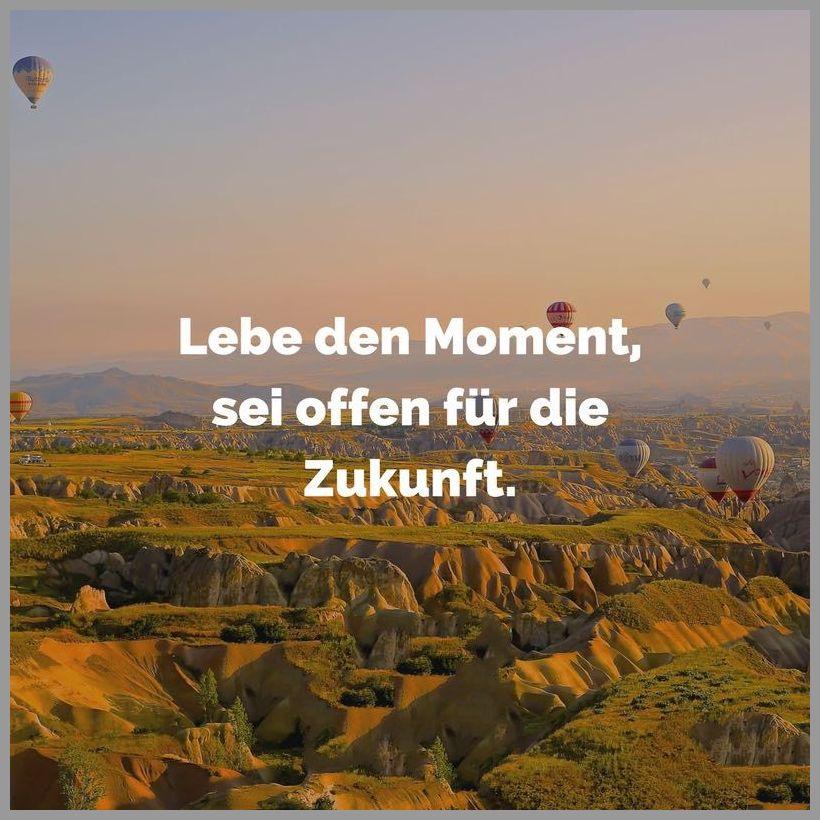 Lebe den moment sei offen fuer die zukunft - Lebe den moment sei offen fuer die zukunft