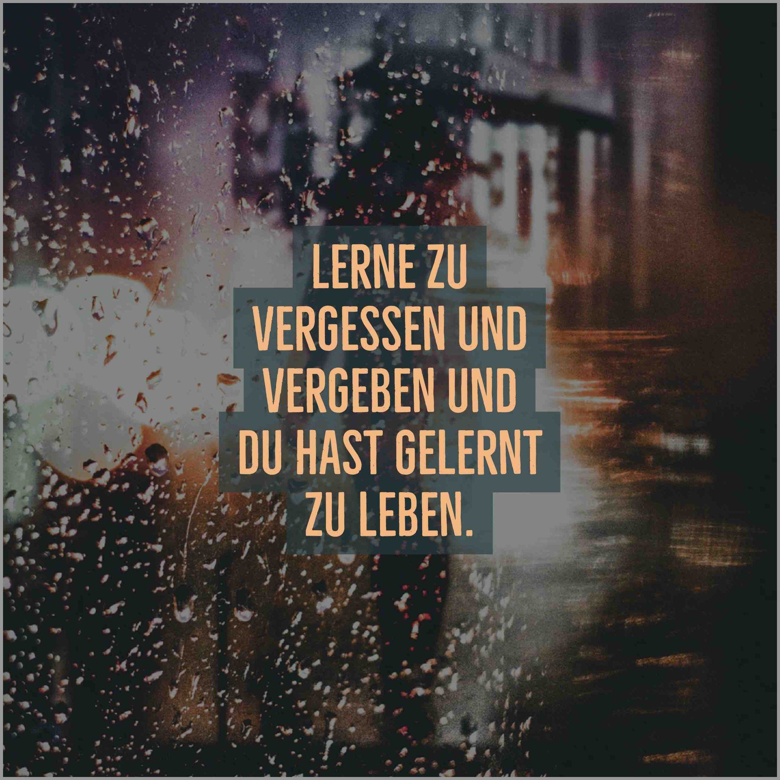 Lerne zu vergessen und vergeben und du hast gelernt zu leben - Lerne zu vergessen und vergeben und du hast gelernt zu leben