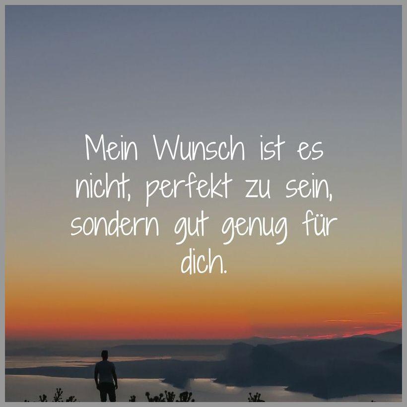 Mein wunsch ist es nicht perfekt zu sein sondern gut genug fuer dich - Mein wunsch ist es nicht perfekt zu sein sondern gut genug fuer dich