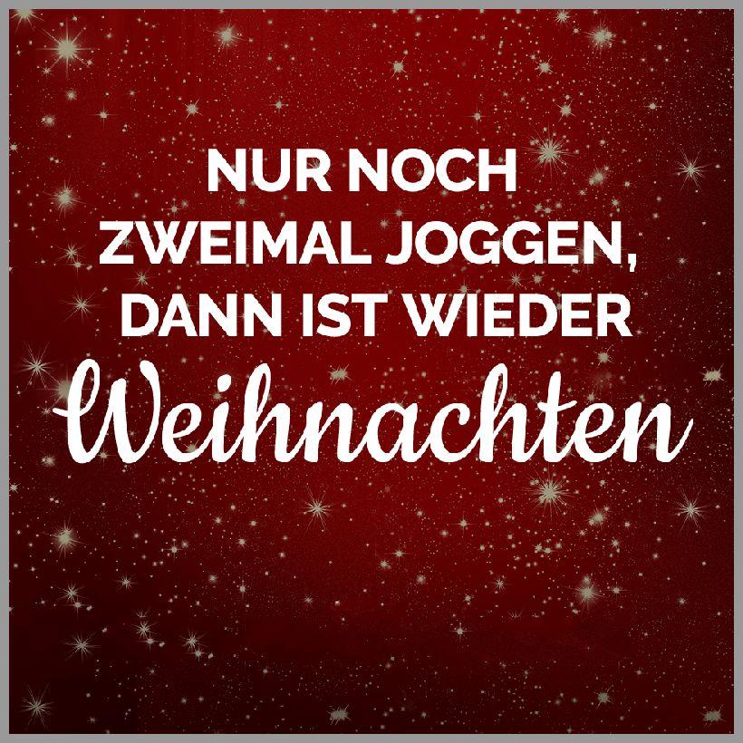 Nur noch zweimal joggen dann ist wieder weihnachten - Nur noch zweimal joggen dann ist wieder weihnachten