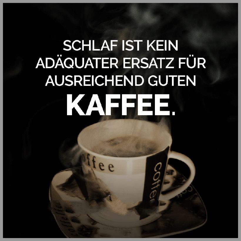 Schlaf ist kein adaequater ersatz fuer ausreichend guten kaffee - Schlaf ist kein adaequater ersatz fuer ausreichend guten kaffee