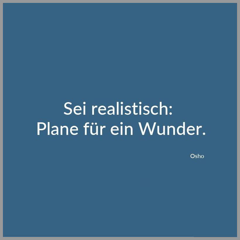 Sei realistisch plane fuer ein wunder - Sei realistisch plane fuer ein wunder