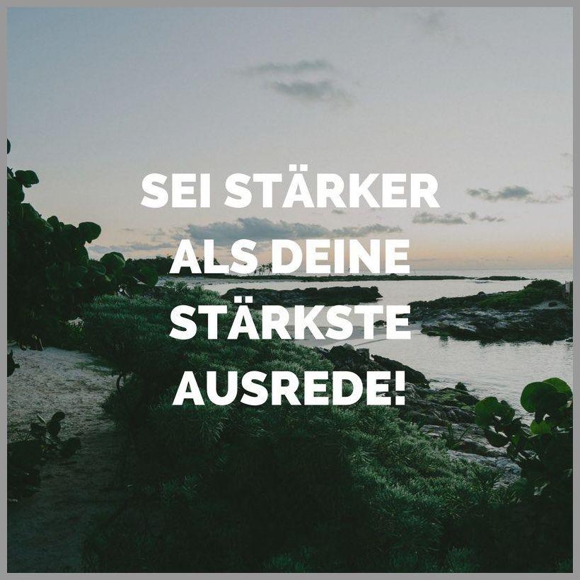 Sei staerker als deine staerkste ausrede - Sei staerker als deine staerkste ausrede