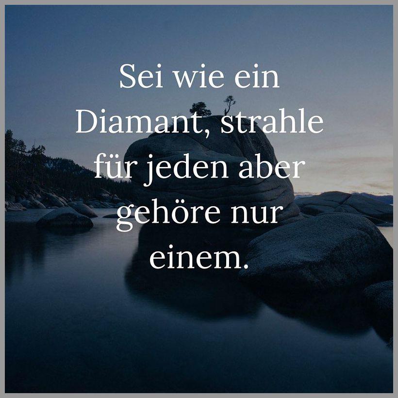 Sei wie ein diamant strahle fuer jeden aber gehoere nur einem - Sei wie ein diamant strahle fuer jeden aber gehoere nur einem