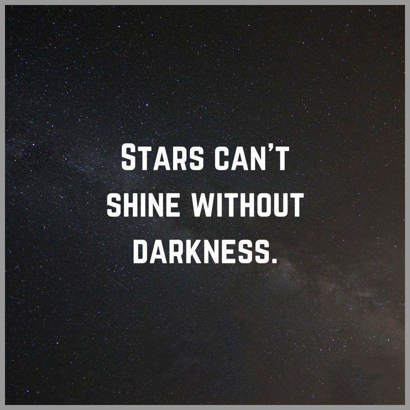 stars can t shine without darkness  bilder und sprüche