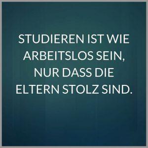 Studieren ist wie arbeitslos sein nur dass die eltern stolz sind 300x300 - Studieren ist wie arbeitslos sein nur dass die eltern stolz sind