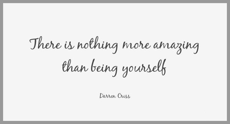 There is nothing more amazing than being yourself - There is nothing more amazing than being yourself