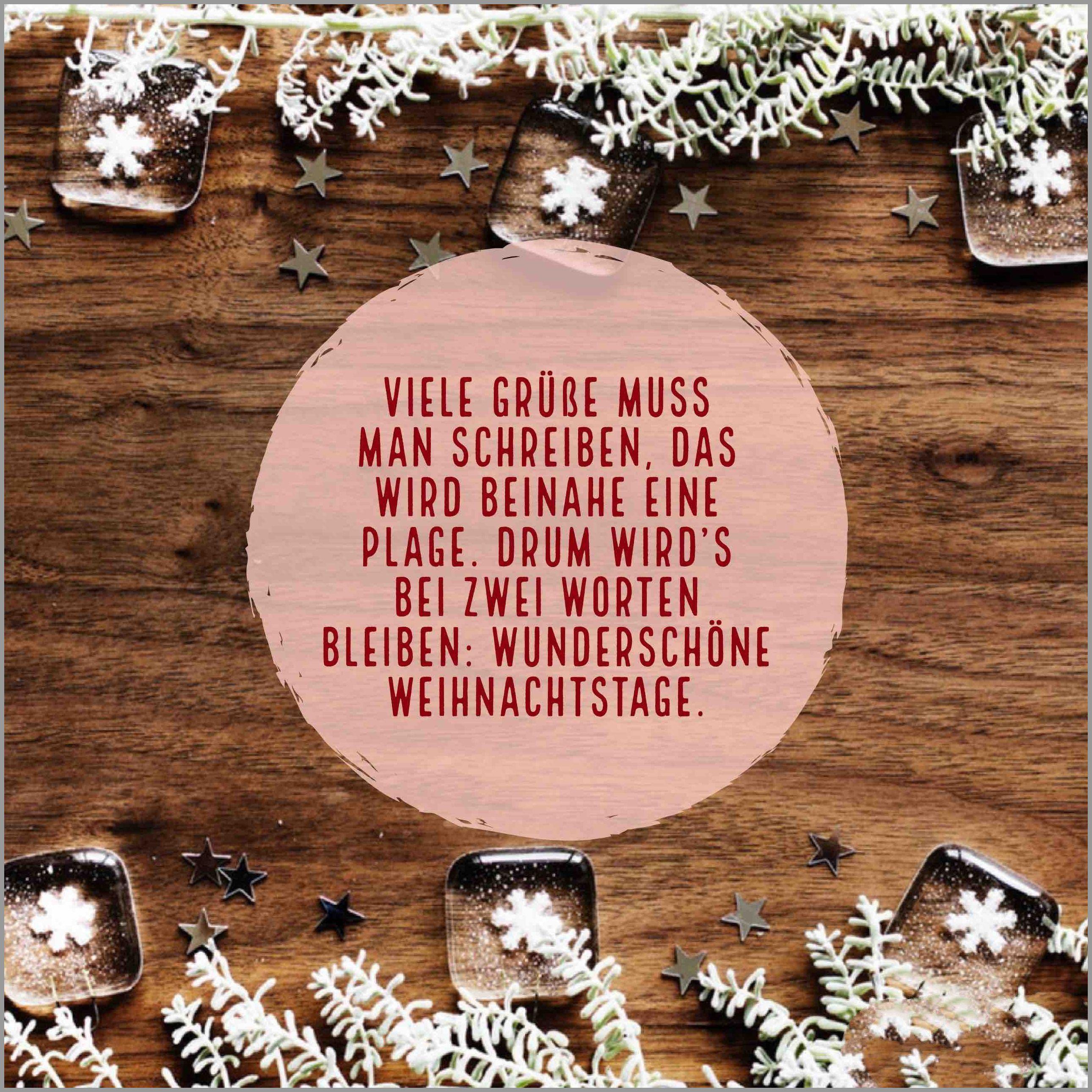 Viele gruesse muss man schreiben das wird beinah eine plage drum wird s bei zwei worten bleiben wunderschoene weihnachtstage - Viele gruesse muss man schreiben das wird beinah eine plage drum wird s bei zwei worten bleiben wunderschoene weihnachtstage