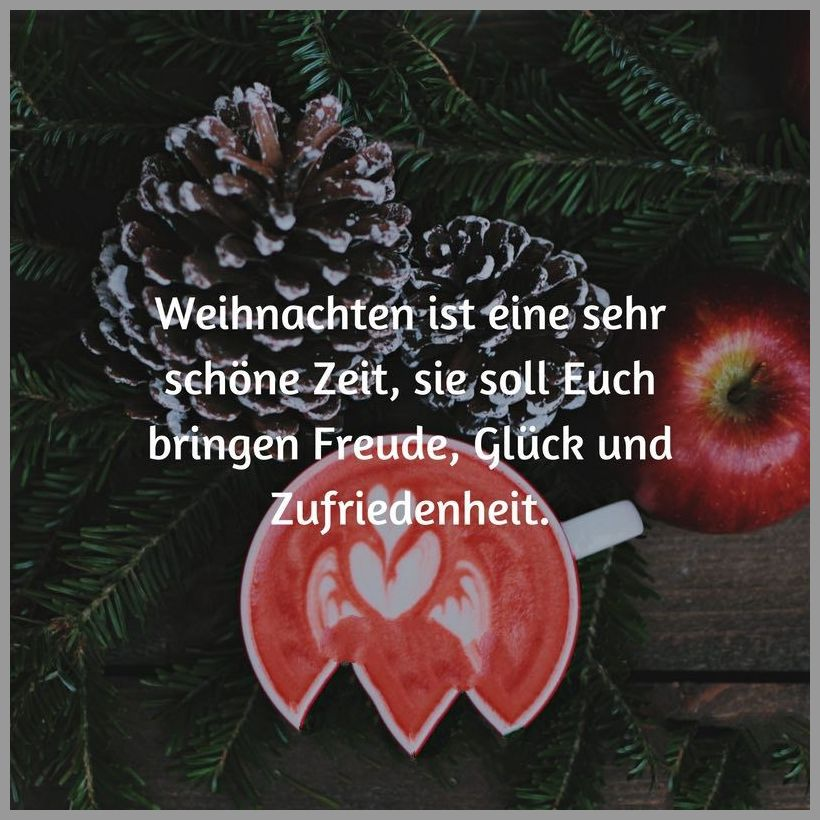 Weihnachten ist eine sehr schoene zeit sie soll euch bringen freude glueck und zufriedenheit - Weihnachten ist eine sehr schoene zeit sie soll euch bringen freude glueck und zufriedenheit