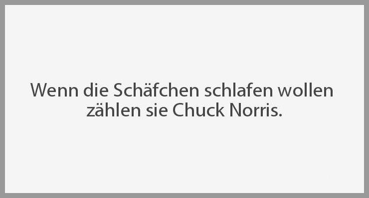 Wenn die schaefchen schlafen wollen zaehlen sie chuck norris - Wenn die schaefchen schlafen wollen zaehlen sie chuck norris