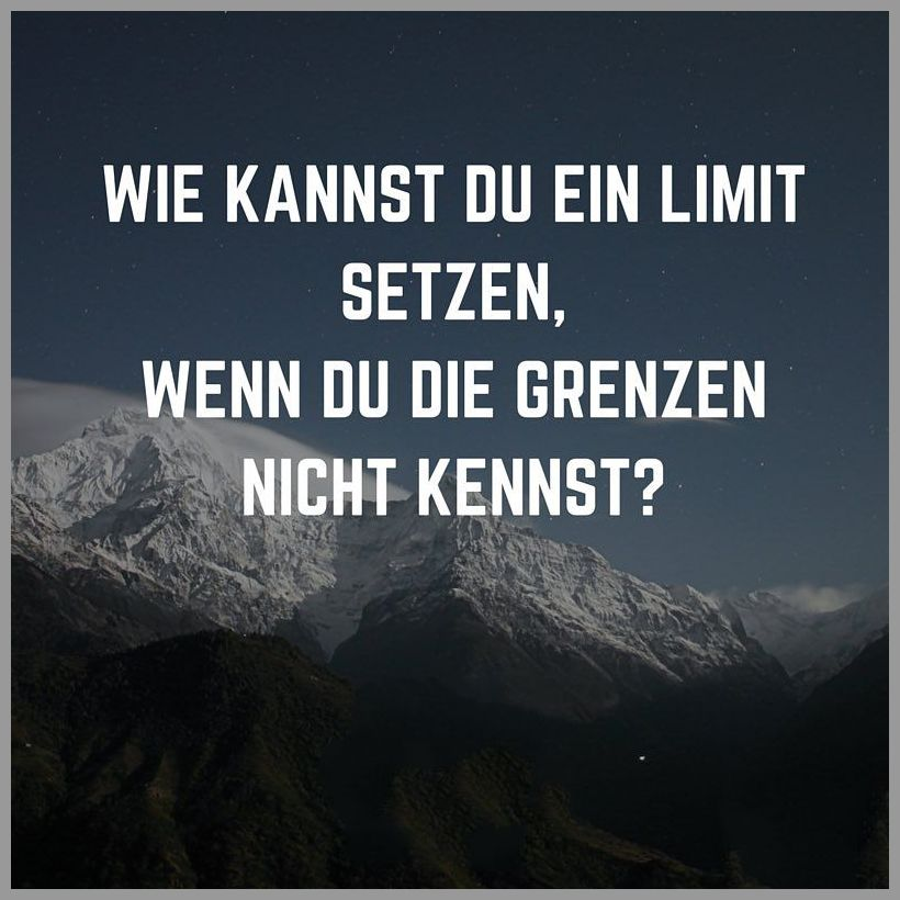 Wie kannst du ein limit setzen wenn du die grenzen nicht kennst - Wie kannst du ein limit setzen wenn du die grenzen nicht kennst