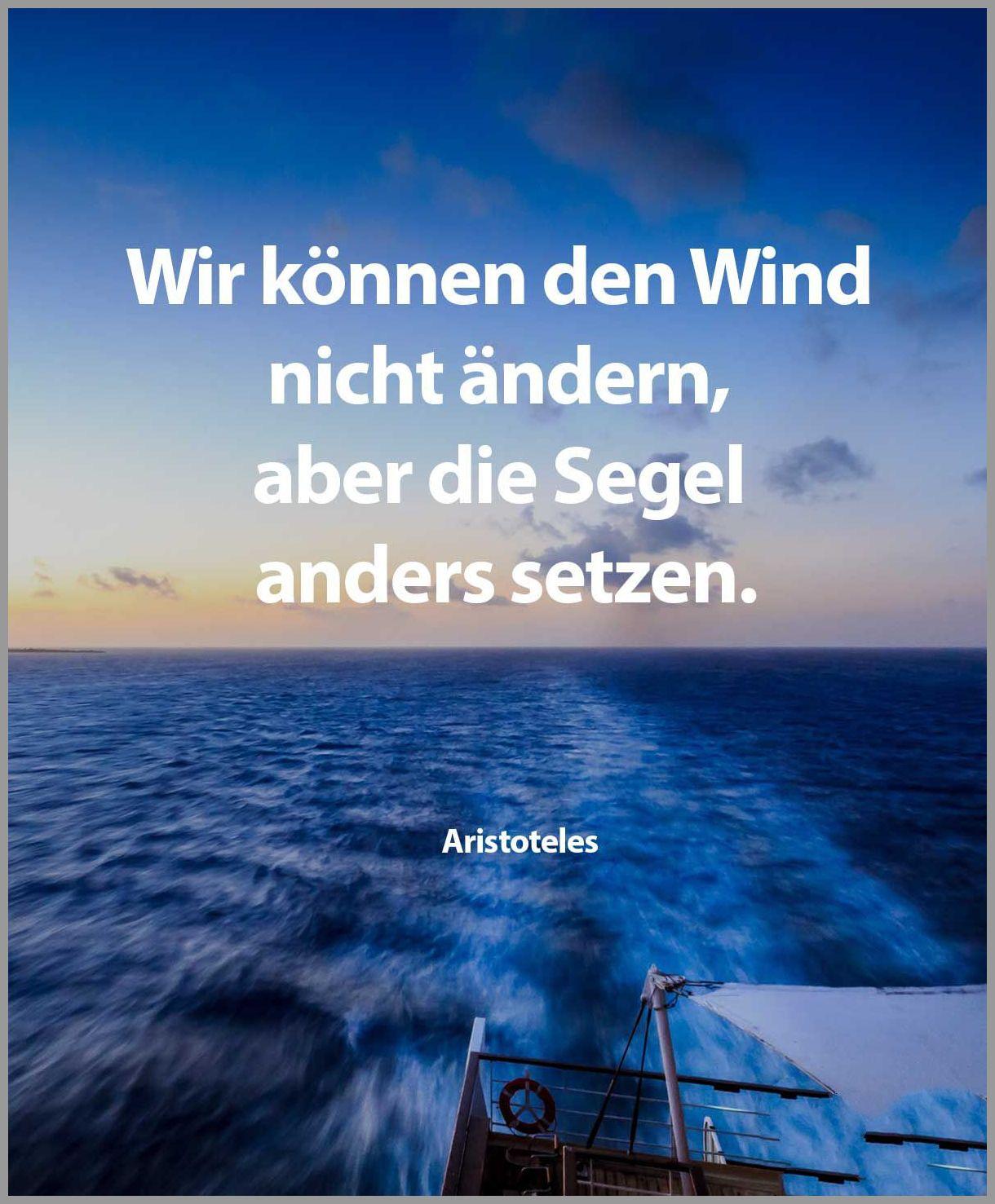 Wir koennen den wind nicht aendern aber die segel anders setzen - Wir koennen den wind nicht aendern aber die segel anders setzen