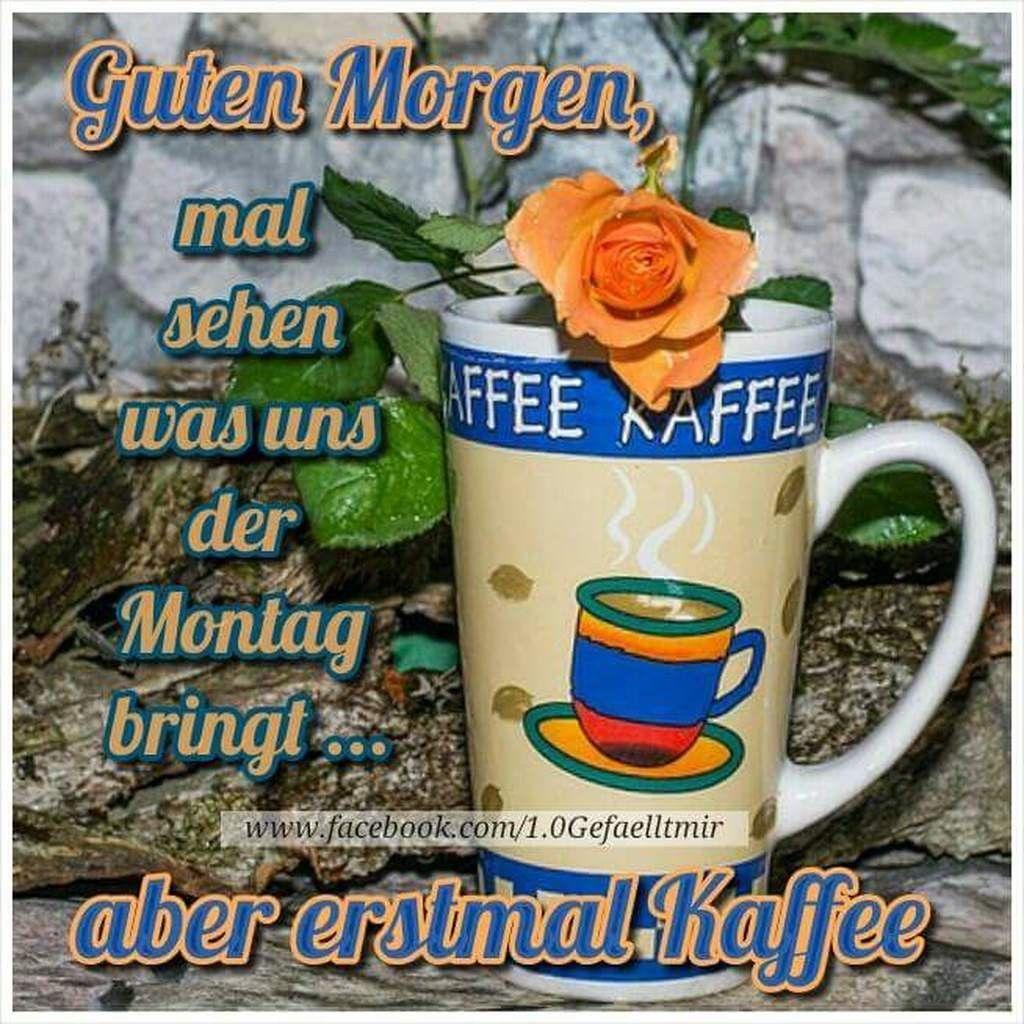 Schönen Montag Und Schöne Woche Bilder Und Sprüche Für